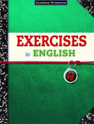 Exercises in English Level H: Grammar Workbook 9780829423402