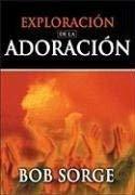 Exploracion de La Adoracion 9780829734799
