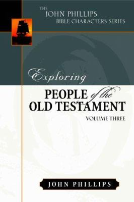 Exploring People of the Old Testament: Volume 3 9780825433863
