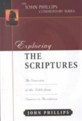 Exploring the Scriptures: An Expository Commentary 9780825434877