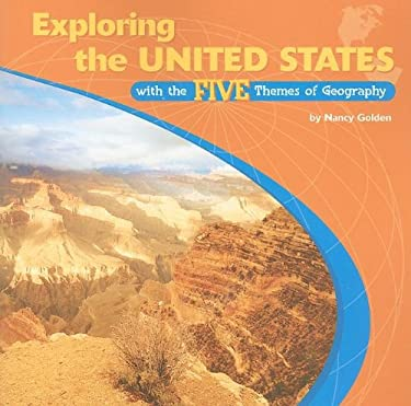 Exploring the United States with the Five Themes of Geography 9780823946303
