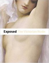 Exposed: The Victorian Nude 3551574