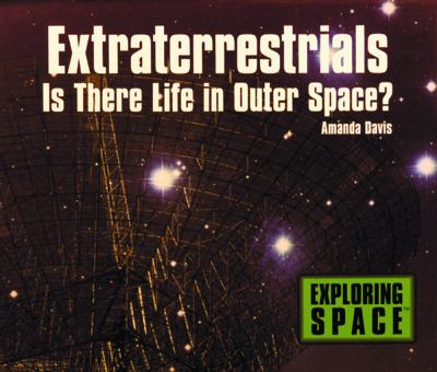 Extraterrestrials: Is There Life in Outer Space? 9780823950584