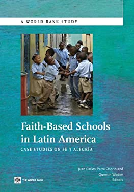 Faith-Based Schools in Latin America: Case Studies on Fe y Alegria 9780821386958