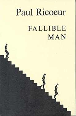 Fallible Man: Philosophy of the Will 9780823211500