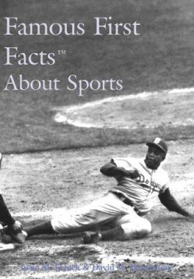 Famous First Facts about Sports 9780824209735