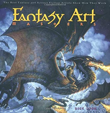 Fantasy Art Masters: The Best Fantasy and Science Fiction Artists 9780823016365