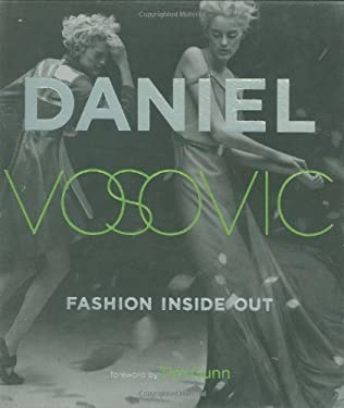Fashion Inside Out: Daniel V's Guide to How Style Happens from Inspiration to Runway & Beyond 9780823032174