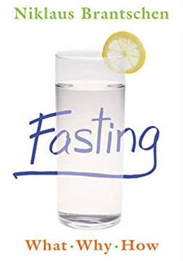 Fasting: What, Why, How 9780824525408