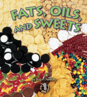 Fats, Oils, and Sweets 9780822546344