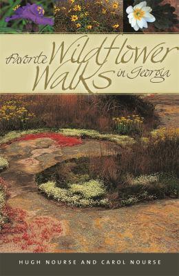 Favorite Wildflower Walks in Georgia 9780820328416