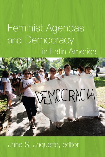 Feminist Agendas and Democracy in Latin America 9780822344490