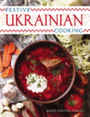 Festive Ukranian Cooking 9780822936466