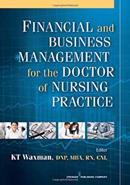 Financial and Business Management for the Doctor of Nursing Practice 9780826109477