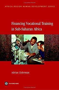 Financing Vocational Training in Sub-Saharan Africa 9780821354612