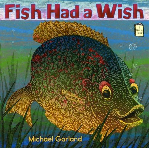Fish Had a Wish 9780823423941