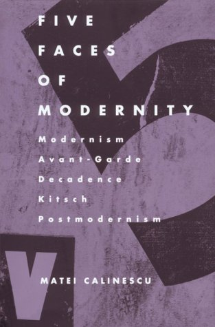 Five Faces of Modernity-Pa 9780822307679