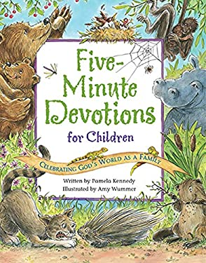 Five-Minute Devotions for Children: Celebrating God's World as a Family 9780824954857