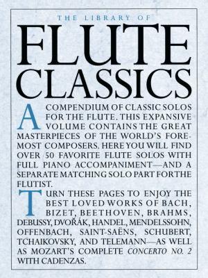 Flute Classics [With Flute Classics--Solo Part]