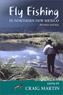 Fly Fishing in Northern New Mexico 9780826327611