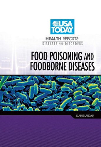 Food Poisoning and Foodborne Diseases 9780822572909