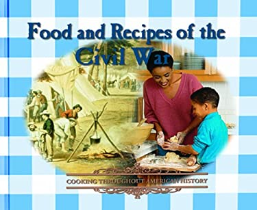 Food and Recipes of the Civil War 9780823951123