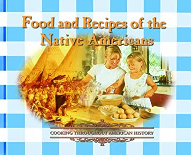 Food and Recipes of the Native Americans 9780823951161
