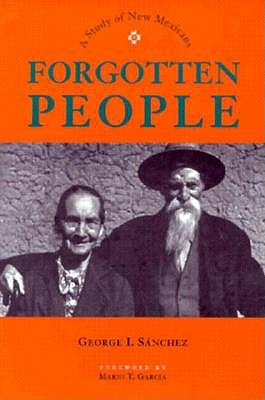 Forgotten People: A Study of New Mexicans 9780826316790