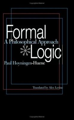 Formal Logic: A Philosophical Approach 9780822958475