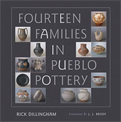 Fourteen Families in Pueblo Pottery 9780826314994