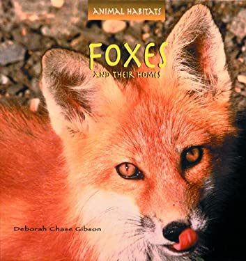 Foxes and Their Homes 9780823953097