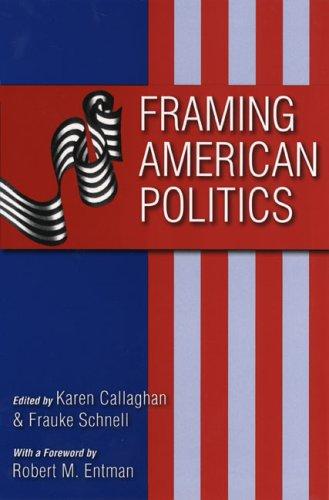 Framing American Politics 9780822958642