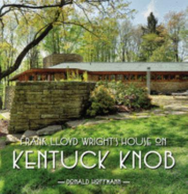 Frank Lloyd Wrights House on Kentuck Knob 9780822941194