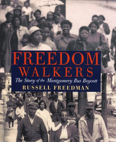 Freedom Walkers: The Story of the Montgomery Bus Boycott 9780823421954