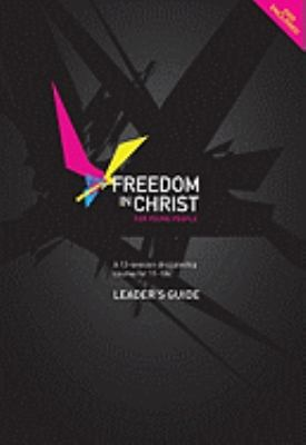 Freedom in Christ for Young People: A 13-Session Discipleship Course for 11-18s [With DVD] 9780825463211