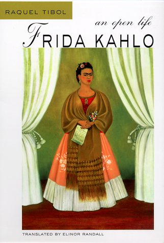 Frida Kahlo: An Open Life 9780826321886