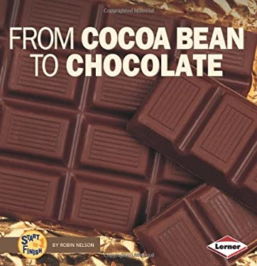 From Cocoa Bean to Chocolate 9780822546658