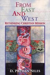 From East and West: Rethinking Christian Mission