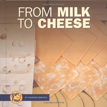From Milk to Cheese 9780822513872