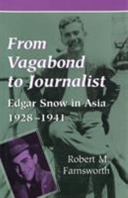 From Vagabond to Journalist 9780826210609
