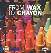 From Wax to Crayon 3546499