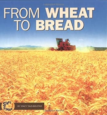 From Wheat to Bread 9780822507154