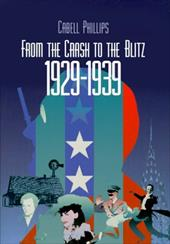 From the Crash to the Blitz 1929-1939: The New York Times Chronicle of American Life