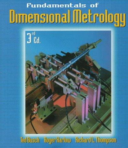 Fundamentals of Dimensional Metrology Fundamentals of Dimensional Metrology 9780827371262