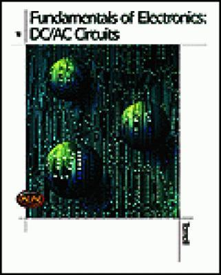 Fundamentals of Electronics: DC/AC Circuits 9780827353404
