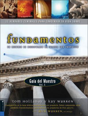 Fundamentos, Volume 1: Un Recurso de Discipulado de Iglesia Con Proposito 9780829738667