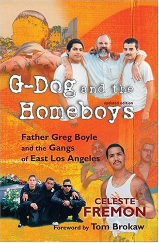 G-Dog and the Homeboys: Father Greg Boyle and the Gangs of East Los Angeles 9780826335364