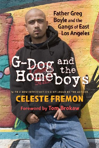 G-Dog and the Homeboys: Father Greg Boyle and the Gangs of East Los Angeles 9780826344854