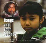 Gangs and Your Friends 9780823923410
