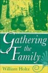 Gathering the Family Gathering the Family Gathering the Family 3595024